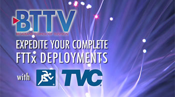 Solve FTTX Deployment Challenges Quickly with TE Connectivity & TVC